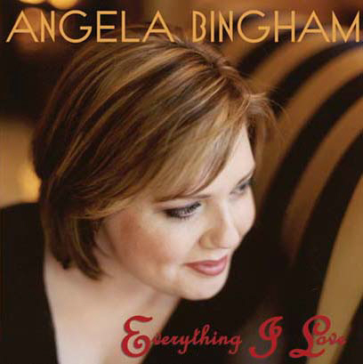ANGELA_BINGHAM_EVERYTHING_I_LOVE.jpg