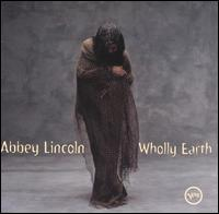 Abbey_Lincoln_Wholly_Earth.jpg