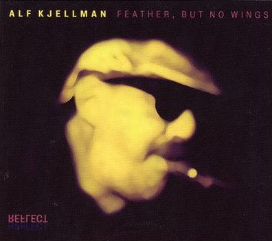 Alf_Kjellman_Feather_But_No_Wings.jpg