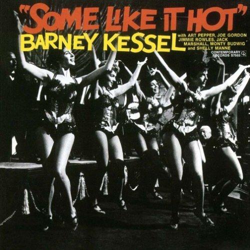 Barney Kessel Barney_Kessel_Some_Like_It_Hot