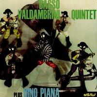 Basso_Valdambrini_Quintet_Plus_Dino_Piana.jpg