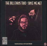 Bill_Evans_Since_We_Met.jpg