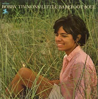 Bobby_Timmons_Little_Barefoot_Soul.jpg