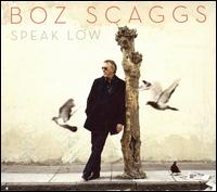 Boz_Scaggs_Speak_Low.jpg