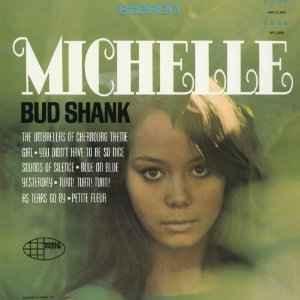 Bud_Shank_Michelle.jpg