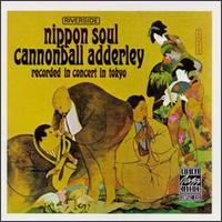 Cannonball_Adderley_Nippon_Soul.jpg
