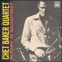 Chet_Baker_Burnin_at_Backstreet.jpg