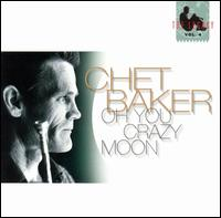 Chet_Baker_Oh_You_Crazy_Moon.jpg