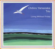 Chihiro_Yamanaka_Living_Without_Friday.jpg