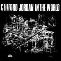 Clifford_Jordan_In_the_World.jpg
