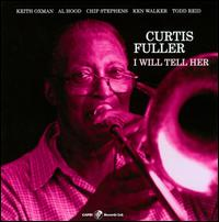 Curtis_Fuller_I_Will_Tell_Her.jpg