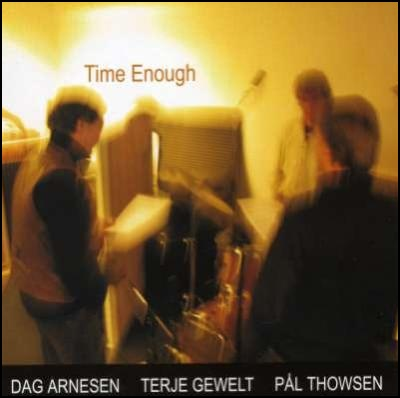 Dag_Arnesen_Time_Enough.jpg