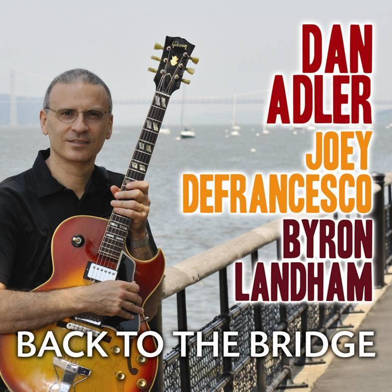 Dan_Adler_Back_To_The%20Bridge.jpg