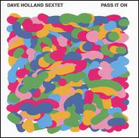 Dave_Holland_Pass_It_On.jpg