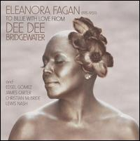 Dee_Dee_Bridgewater_Eleanora_Fagan_To_Billie_With_Love_From_Dee_Dee_Bridgewater.jpg