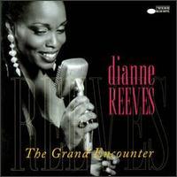 Dianne_Reeves_The_Grand_Encounter.jpg