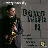 Dmitry_Baevsky_Down_with_It.jpg