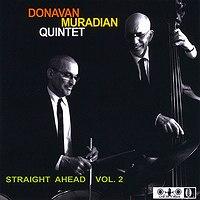 Donavan_Muradian_Quintet_Straight_Ahead_Vol2.jpg