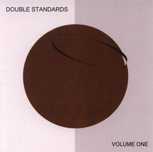 Double_Standards_Volume_One.jpg