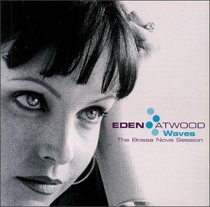 Eden_Atwood_Waves_The_Bossa_Nova_Session.jpg