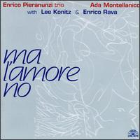Enrico_Pieranunzi_Ada_Montellanico_Ma_L_Amore_No.jpg
