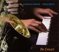 Ernie_Watts_Christof_Sanger_Pa_Chuly.jpg