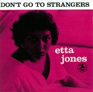 Etta_jones_Dont_Go_to_Strangers.jpg