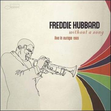 Freddie_Hubbard_Without_a_Song_Live_in_Europe_1969.jpg