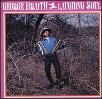 George_Braith_Laughing_Soul.jpg