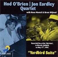 HOD_O_BRIEN_JON_EARDLEY_YARDBIRD_SUITE.jpg