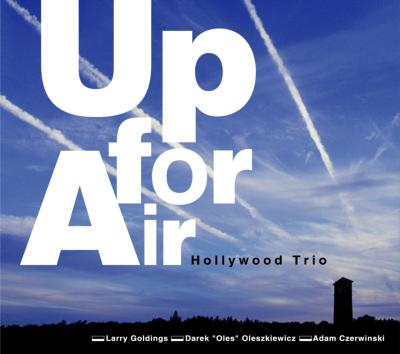 Hollywood_Trio_Up_For_Air.jpg
