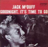 Jack_McDuff_Goodnight_Its_Time_to_Go.jpg
