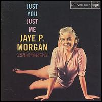 Jaye_P_Morgan_Just_You_Just_Me.jpg