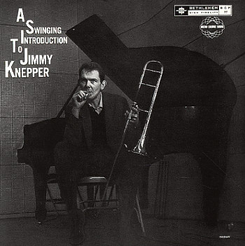 Jimmy_Knepper_A_Swinging_Introduction_to_Jimmy_Knepper.jpg