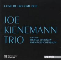 Joe_Kienemann_Come_Be_Or_Come_Bop.jpg
