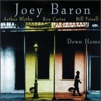Joey_Baron_Down_Home.jpg