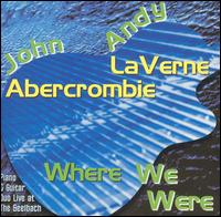 John_Abercrombie_Andy_LaVerne_Where_We_Were.jpg