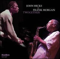 John_Hicks_Frank_Morgan_Twogether.jpg