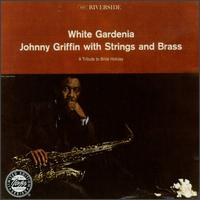 Johnny_Griffin_White_Gardenia.jpg