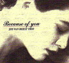 Jos_Van_Beest_Because_Of_You.jpg