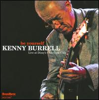 Kenny_Burrell_Be_Yourself_Live_at_Dizzy_s_Club_Coca-Cola.jpg