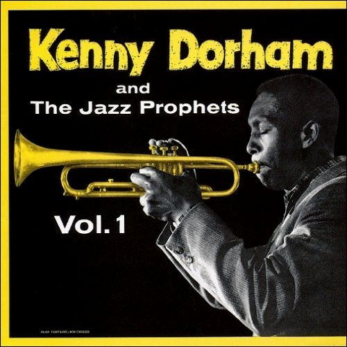 Kenny_Dorham_and_the_Jazz_Prophets_Vol_1.jpg