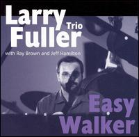 Larry_Fuller_Easy_Walker.jpg