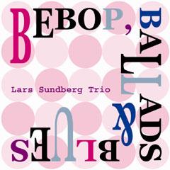 Lars_Sundberg_Bobop_Ballads_Blues.jpg