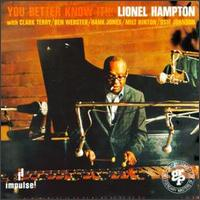 Lionel_Hampton_You_Better_Know_It.jpg
