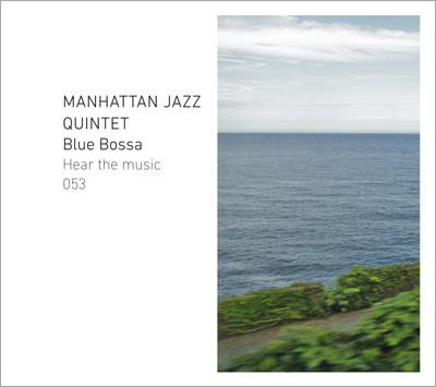 Manhattan_Jazz_Quintet_Blue_Bossa.jpg