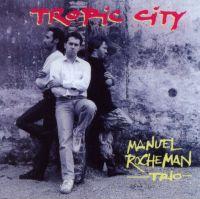 Manuel_Rocheman_Tropic_City.jpg