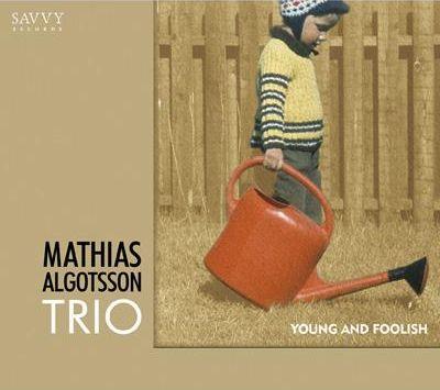 Mathias_Algotsson_Young_And_Foolish.jpg