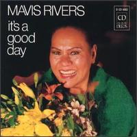 MavisRiversItsaGoodDay.jpg