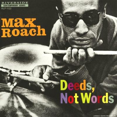 Max_Roach_Deeds_Not_Words.jpg